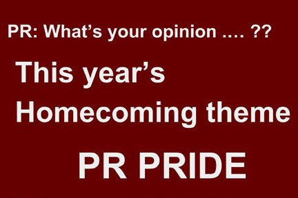 What is your opinion on this year's Homecoming theme, PR Pride?