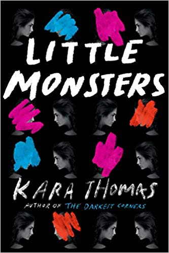 Little Monsters by Kara Thomas is a twisty, tense mystery.