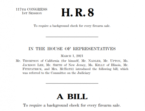 The 117th House of Representatives passed H.R. 8, the Bipartisan Background Checks Act of 2021 on March 11, 2021.